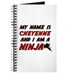 my name is cheyenne and i am a ninja Journal