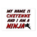my name is cheyenne and i am a ninja Postcards (Pa