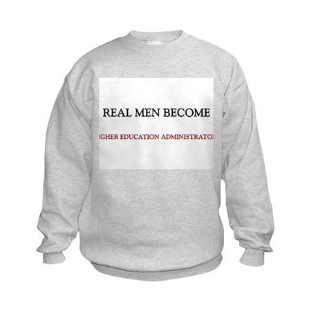 Real Men Become Higher Education Administrators Ki