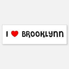 I LOVE BROOKLYNN Bumper Car Car Sticker