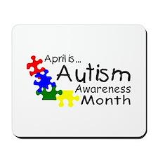 April Is Autism Awareness Month Mousepad
