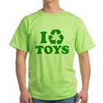 I Recycle Toys Green T-Shirt