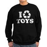 I Recycle Toys Sweatshirt (dark)