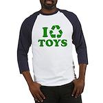I Recycle Toys Baseball Jersey