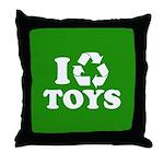 I Recycle Toys Throw Pillow