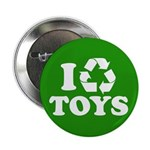 """I Recycle Toys 2.25"""" Button (10 pack)"""