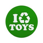 """I Recycle Toys 3.5"""" Button"""