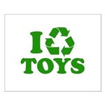 I Recycle Toys Small Poster