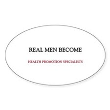 Real Men Become Health Promotion Specialists Stick