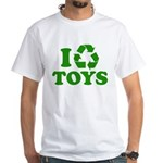 I Recycle Toys White T-Shirt