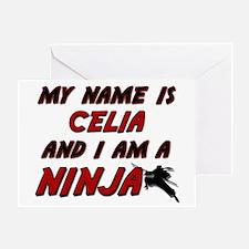 my name is celia and i am a ninja Greeting Card