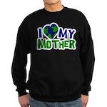 I Heart My Mother Earth Sweatshirt (dark)