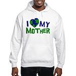 I Heart My Mother Earth Hooded Sweatshirt