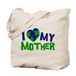 I Heart My Mother Earth Tote Bag