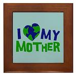 I Heart My Mother Earth Framed Tile