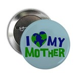 "I Heart My Mother Earth 2.25"" Button (100 pack)"