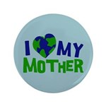 "I Heart My Mother Earth 3.5"" Button (100 pack)"