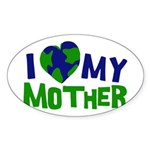 I Heart My Mother Earth Oval Sticker
