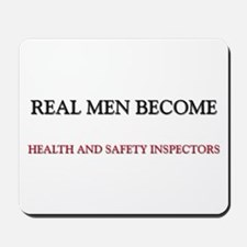 Real Men Become Health And Safety Inspectors Mouse
