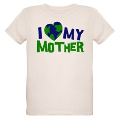 I Heart My Mother Earth T-Shirt