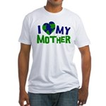 I Heart My Mother Earth Fitted T-Shirt