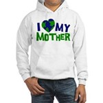 I Heart My Mother Earth Hooded Sweatshirt