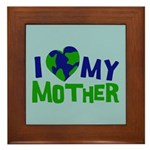 I Heart My Mother Earth Framed Tile