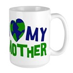 I Heart My Mother Earth Large Mug