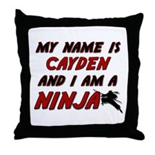 my name is cayden and i am a ninja Throw Pillow