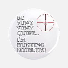"""Hunting N00bl3ts 3.5"""" Button"""