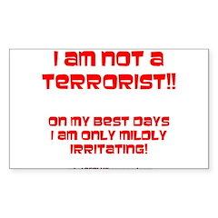 I am NOT a terrorist! Rectangle Decal