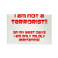 I am NOT a terrorist! Rectangle Magnet