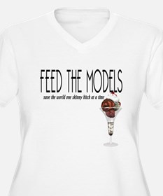 Feed The Models T-Shirt