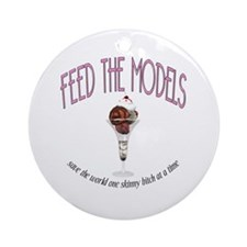 Feed The Models Ornament (Round)