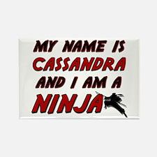 my name is cassandra and i am a ninja Rectangle Ma