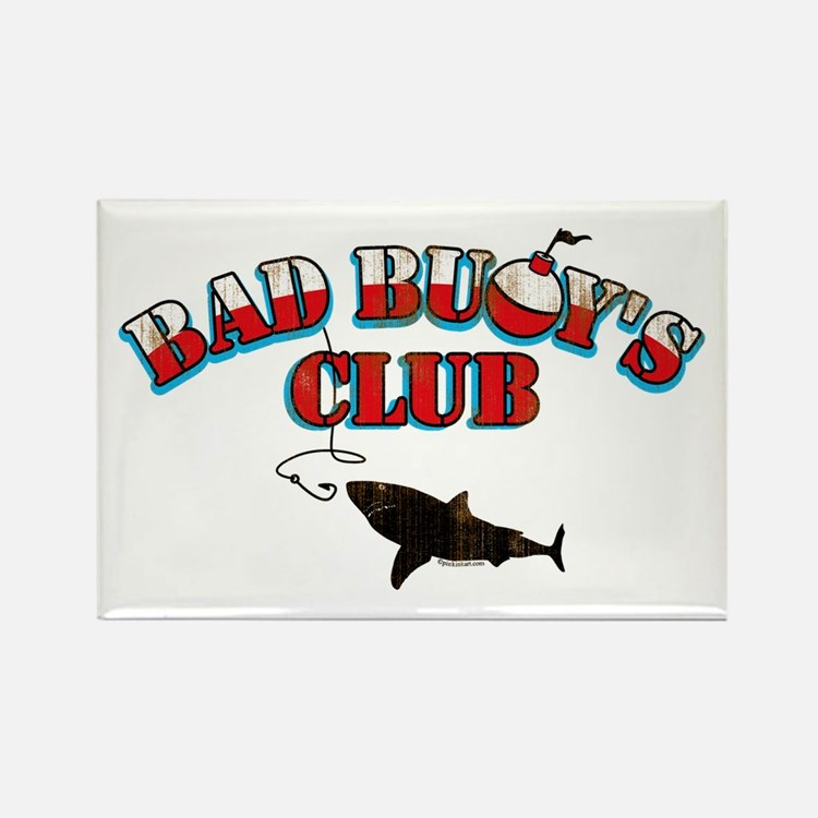Bad Buoy's Club Rectangle Magnet