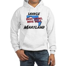 savage maryland - been there, done that Hoodie