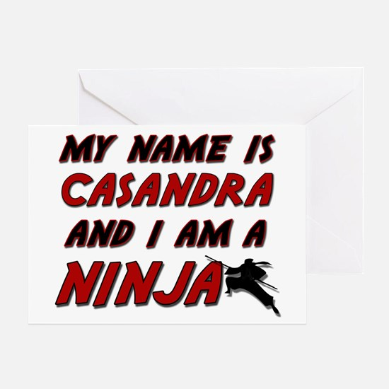 my name is casandra and i am a ninja Greeting Card