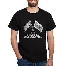 I Pledge Allegiance Black T-Shirt