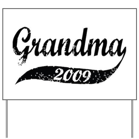 New Grandma 2009 Yard Sign
