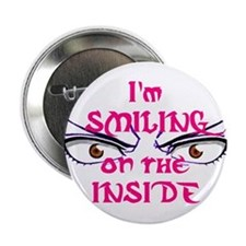 "I'm Smiling on the Inside 2.25"" Button"