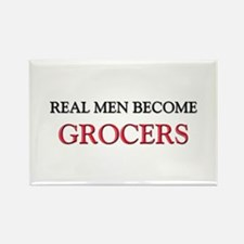 Real Men Become Grocers Rectangle Magnet