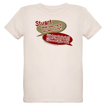 Stuart - What does mommy say. T-Shirt