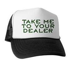 Take Me To Your Dealer - made from pot leaves
