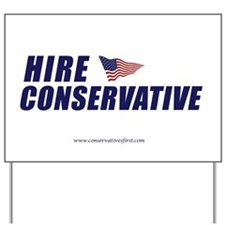 Hire Conservative Yard Sign
