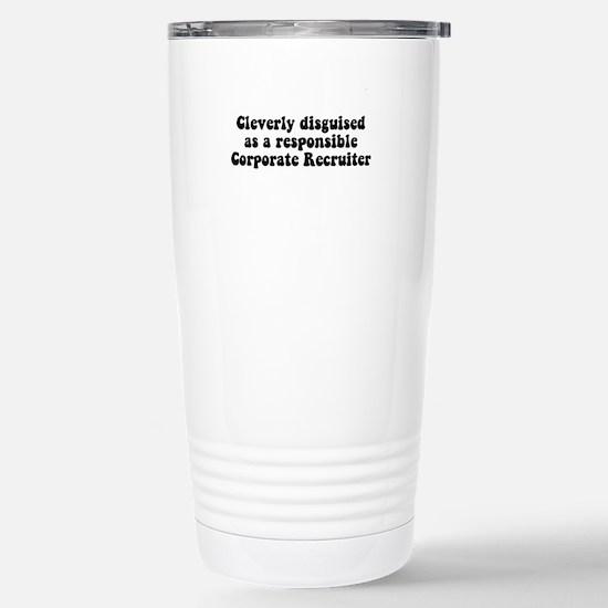 Corporate Recruiter Stainless Steel Travel Mug