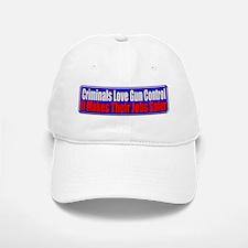 Criminals & Gun Control Baseball Baseball Cap