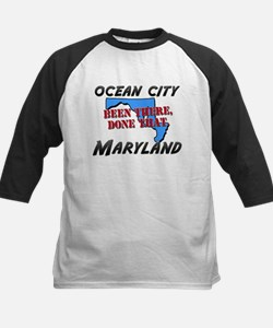 ocean city maryland - been there, done that Tee