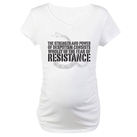Thomas Paine Resistance Quote Maternity T-Shirt