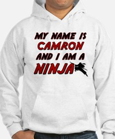 my name is camron and i am a ninja Hoodie